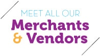 More Merchants & Vendors